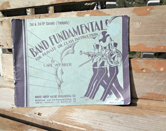 Antique Music book, Carl Webber, Band Fundamentals for private or class instruction, coronets, trumpets, White-Smith Publishing 1930