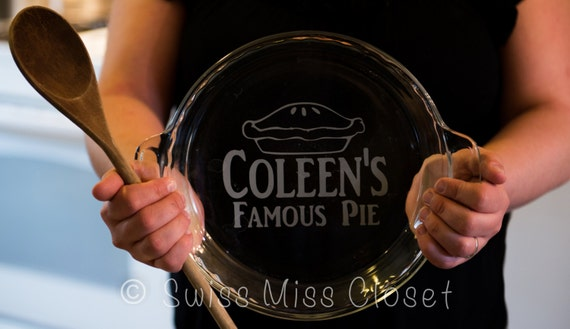 Personalized 9.5 inch Pie Plate Custom Etched Made in the USA
