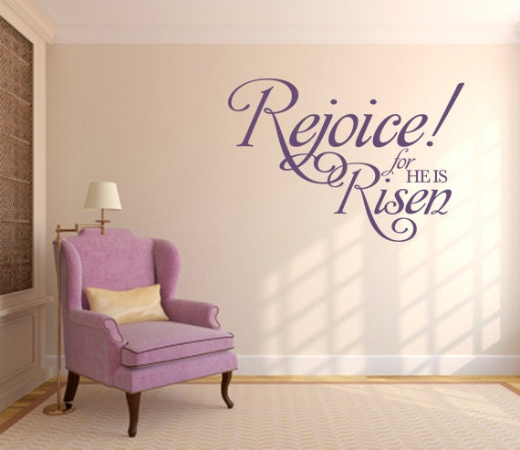 items similar to religious wall decal rejoice for he is risen code 120 on etsy. Black Bedroom Furniture Sets. Home Design Ideas