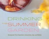 Drinking the Summer Garden
