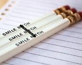 Mature Pencil Set. Snarky Pencils. Funny Pencil. White Pencil Set of 3. Smile, Bitch. Back to School. Stocking Stuffer.