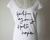 Half agony. Half Hope - Jane Austen t-shirt - Persuasion - Captain Wentworth