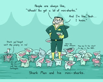Shark Man And His Mini-Sharks Art Print