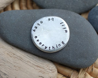 everything will be okay . soul mantra pocket talisman