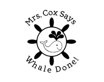Teacher whale custom rubber stamp Whale Done! Nautical Well done!