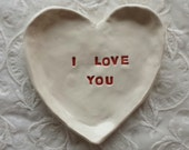 Heart Shaped Dish Trinket Dish Jewelry Dish I love you