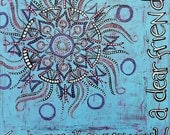 Original Mandala Art Painting: Treat Yourself as You Would a Dear Friend