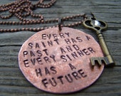 Every Saint Has A past And Every..... Copper Handstamped Necklace 24""