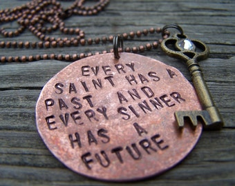 """Every Saint Has A past And Every..... Copper Handstamped Necklace 24"""""""