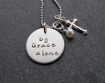 By Grace Alone necklace Hand Stamped Jewelry Cross Charm Pearl Sterling Silver Religious Jewelry Encouragement Ready to ship