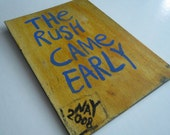 The Rush Came Early - Word Art Text Painting Small Canvas Panel