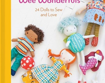 Wee Wonderuls: 24 Dolls to Sew and Love Pattern Book