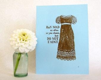 Jane Austen Art Print - Regency fashion illustration - Do Not Faint