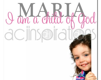 I am a Child of God - Customize Girl Name Vinyl Wall Decal