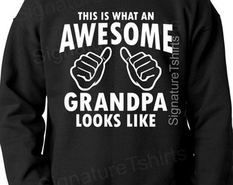 This is what an awesome GRANDPA looks like, Mens Sweatshirt, Gift for GRANDPA, Grandparent Brother Gifts Dad Baby Announcement Mens Family