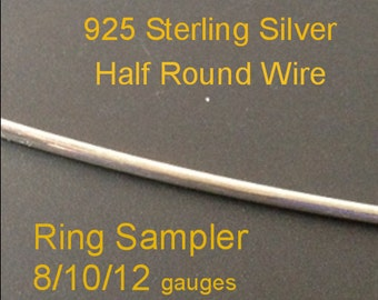 Ring Stock Sampler 8/10/12 gauges STERLING Silver Half Round Wires for Rings 3 inches each gauge