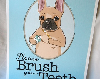 Brush Your Teeth Fawn Frenchie - 8x10 Eco-friendly Print
