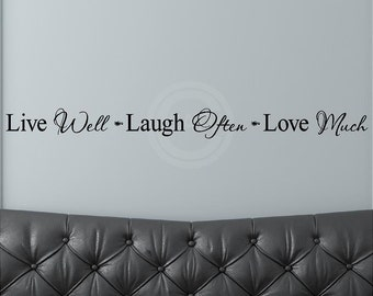 Live Well Laugh Often Love Much 3 x 38 vinyl wall art decals lettering words home decor sayings quote stickers