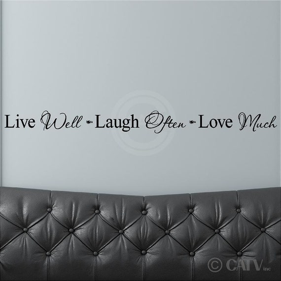 live well laugh often love much 3 x 38 vinyl wall art decals. Black Bedroom Furniture Sets. Home Design Ideas