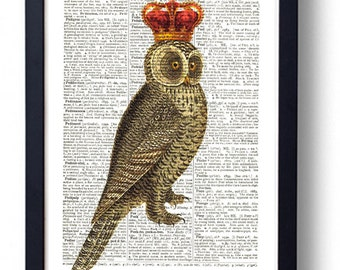 Original Art Print on A Vintage Dictionary Book Page / Regal Royal Owl / Owl with Crown