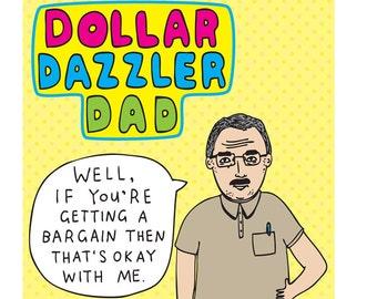 Father's Day - Dollar Dazzler Dad