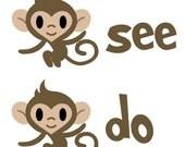 Monkey See Monkey Do Grown-Up T-Shirt