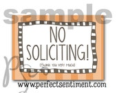 No Soliciting sign -ORANGE stripe-