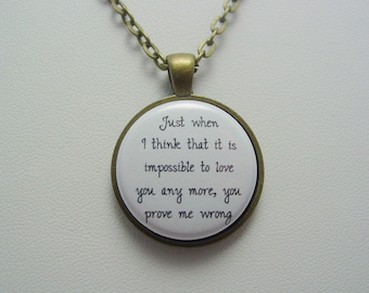 Adopted Foster Care Just When I Think That It Is Impossible To Love You Any More You Prove Me Wrong Necklace