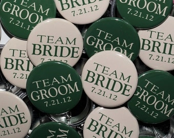 Team Bride Team Groom with date - Sand & Hunter Green - 100 Pack - Buttons Pinbacks 1 1/2 inch