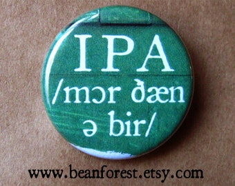 ipa /mɔr ðæn ə bir/ linguistics gift for linguist button magnet pin badge international phonetic alphabet language tutor more than a beer