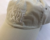Go jump in the Lake® -Khaki Hat- Low profile- adjustable-with FREE shipping
