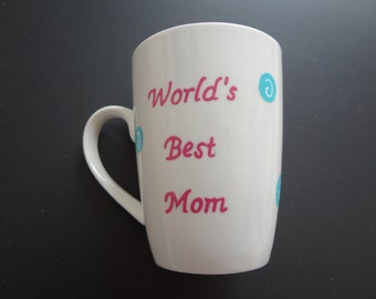 Handpainted Mother's Day Coffee Mug, Personalized Mug, Mother's Day Gift, Handpainted Mug, Personalized Gift, Gift for Mom, World's Best