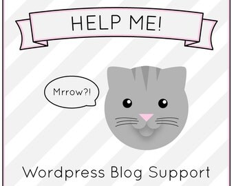 WORDPRESS HELP Blog support assistance