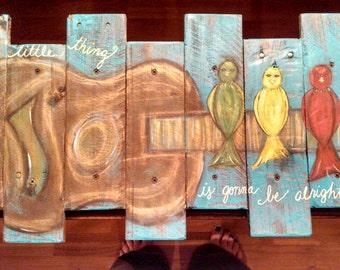 Bob Marley- Three Little Birds Pallet sign created by Krista J Brock