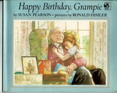 Happy Birthday Grampie by Susan Pearson illustrated by Ronald Himler children's book