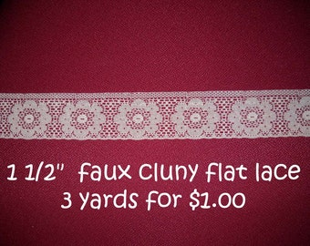 Faux Cluny cream 1 1/2 inch flat lace  3 yards for a dollar