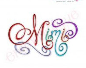 Mimi Calligraphy Script - Instant Email Delivery Download Machine embroidery design