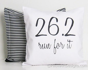 26.2 Full Marathon Inspirational Pillow Cover 26.2 Run For It Sports Decoration Black and White Made in Canada