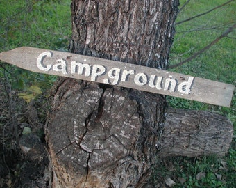 Fun Hanging Sign Campground Directional Arrow Salvaged Wood Ready to Ship