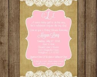 Custom Baby Shower Invitation, Burlap, Lace, Pink, White, Vintage, Elegant, Girl, Monogram, JPEG 5x7, Digital File for e-mail or print