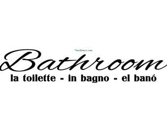 Bathroom la toilette in bagno en bano - Wall Decal - Vinyl Wall Decals, Wall Decor,  Wall Quote, Bathroom Wall Decal, Bathroom Decal