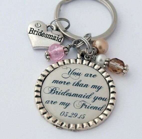Sentimental Wedding Gift For Best Friend: Bridesmaid Keychain Thank You Gift For Friend Custom Key