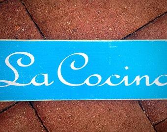 14x6 LA COCINA (Choose Color) Spanish Kitchen Rustic Shabby Chic Sign