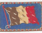 CLEARNCE SALE, Antique Flags, Tobacco  Felts, Miniature