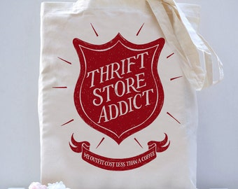 Thrift Store Addict Tote Bag