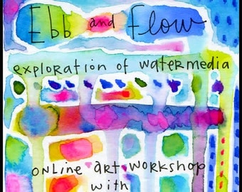 Ebb and Flow an exploration of water media  online art class with Kae Pea