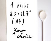 "Your Choice 1 print - 8.3x11.7"" / A4 size - Food Art - Kitchen Print  - archival fine art giclée print"