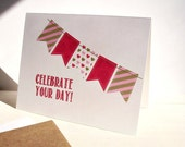 Bunting Banner Card - Birthday Card, Mother's Day Card, Red Gold Pink Banners, Pennant Flags Polka Dots Hearts Stripes, Wedding Birthday