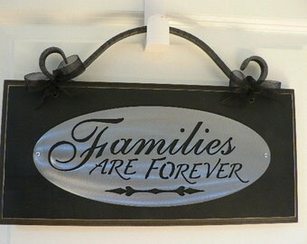 Families Are Forever wall sign with scroll