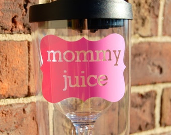 Mommy Juice Wine Sippy Cup